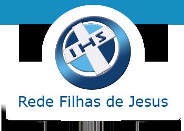 Filhas de Jesus – Conheça a Congregação – Rede Filhas de Jesus